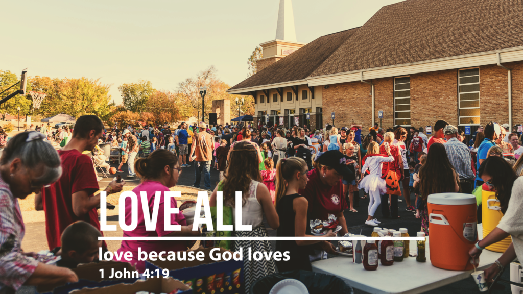 Love All - Love Because God Loves