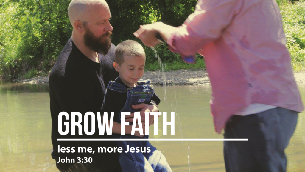 Grow Faith - Less Me, More Jesus