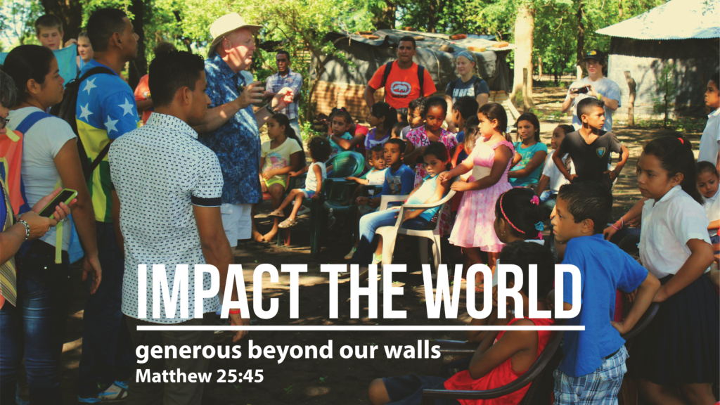 Impact the World - Generous Beyond Our Walls